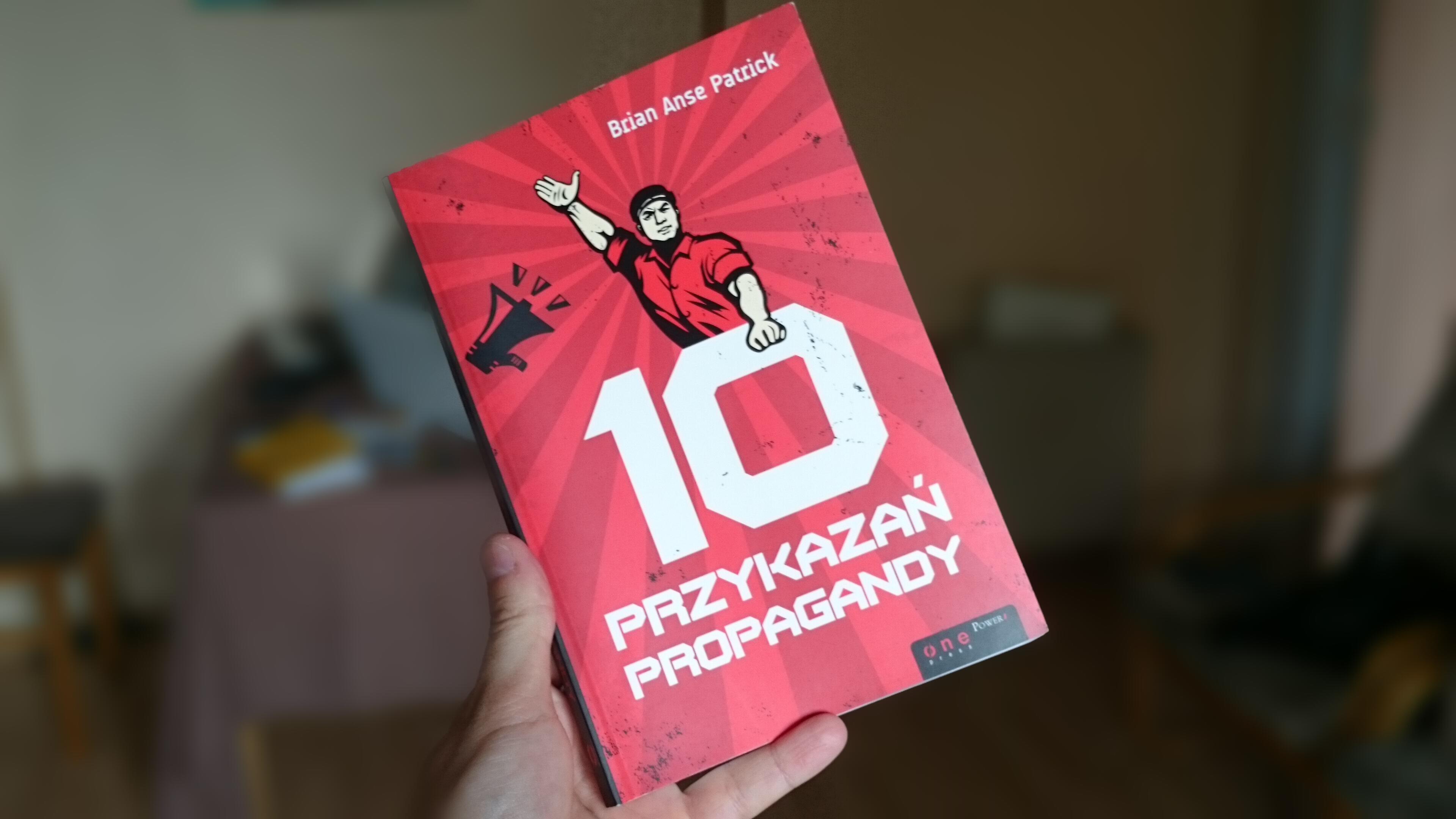 10 przykazań propagandy – recenzja